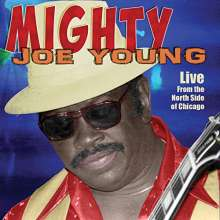Mighty Joe Young: Live From The North Side Of Chicago, CD