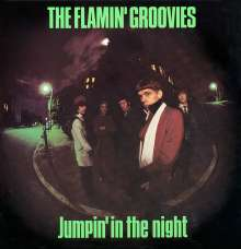 The Flamin' Groovies: Jumpin' In The Night, CD