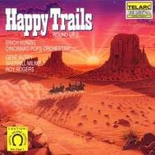 Erich Kunzel: Round Up 2 - Happy Trails, CD