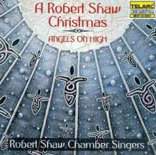 Robert Shaw Chamber Singers - Angels on High, CD
