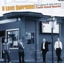 Turtle Island Quartet: A Love Supreme - The Legacy Of John Coltrane, CD