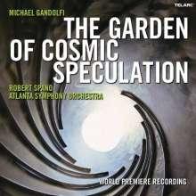 Michael Gandolfi (geb. 1956): The Garden of Cosmic Speculation, CD