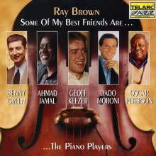 Ray Brown (1926-2002): Some Of My Best Friends Are... Piano Players, CD