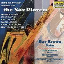 Ray Brown (1926-2002): Some Of My Best Friends Are ... The Sax Players, CD