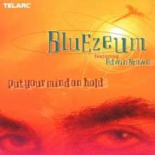 Bluezeum: Put Your Mind On Hold, CD