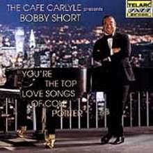 Bobby Short: You're The Top - Love Songs Of Cole Porter, CD
