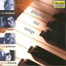 Dave Brubeck, Ahmad Jamal, Oscar Peterson & George Shearing: Playing Our Songs, CD