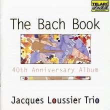 Jacques Loussier (1934-2019): The Bach Book - 40th Anniversary Album, CD