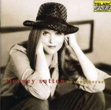 Tierney Sutton (geb. 1963): Unsung Heroes, CD