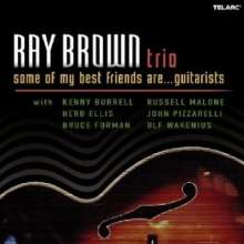 Ray Brown (1926-2002): Some Of My Best Friends Are... Guitarists, CD