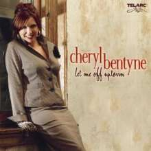 Cheryl Bentyne: Let Me Off Uptown, CD