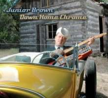 Junior Brown: Down Home Chrome, CD