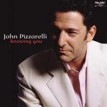 John Pizzarelli (geb. 1960): Knowing You, Super Audio CD