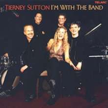 Tierney Sutton (geb. 1963): I'm With The Band - Live, CD