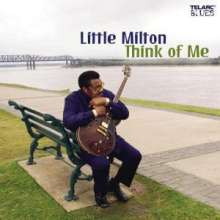 Little Milton: Think Of Me, CD