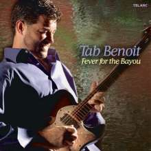 Tab Benoit: Fever For The Bayou, CD