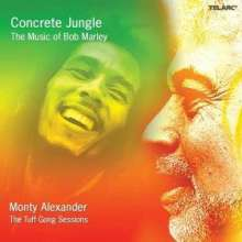 Monty Alexander (geb. 1944): Concrete Jungle: The Music Of Bob Marley/Tuff Gong Sessions, CD