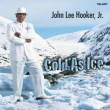 John Lee Hooker Jr.: Cold As Ice, CD