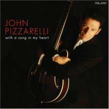 John Pizzarelli (geb. 1960): With A Song In My Heart, CD