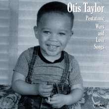 Otis Taylor: Pentatonic Wars And Love Songs, CD