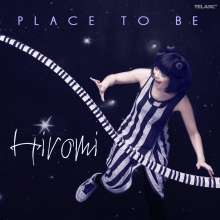 Hiromi (geb. 1979): Place To Be, CD