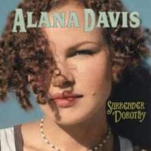 Alana Davis: Surrender Dorothy, CD