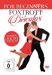 Tanzen leicht gemacht: Foxtrott & Discofox For Beginners, 2 CDs