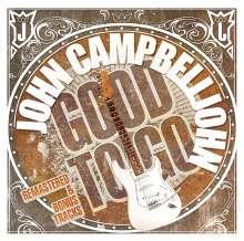 John Campbelljohn: Good To Go +Bonus, CD
