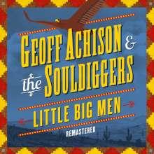 Geoff Achison: Little Big Men (Remastered), CD