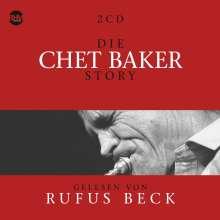 Chet Baker & Rufus Beck: Die Chet Baker Story... Musik & Hörbuch-Biographie, 5 CDs