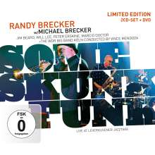 Randy Brecker & Michael Brecker: Some Skunk Funk: Leverkusener Jazztage 2003 (CD + DVD), 1 CD und 1 DVD