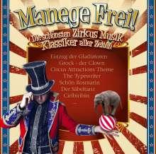 Manege Frei! Zirkus-Musik-Klassiker, 2 CDs