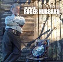 Roger Hubbard: The Best Of Roger Hubbard, CD