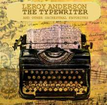 Leroy Anderson (1908-1975): The Typewriter, 2 CDs
