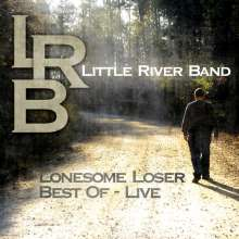 Little River Band: Lonesome Loser: Best Of Live, CD