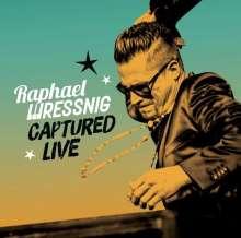 Raphael Wressnig: Captured Live, CD