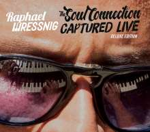 Raphael Wressnig: The Soul Connection Captured Live (Deluxe Edition), 2 CDs