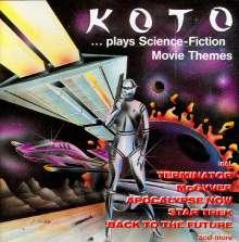 Koto: ..Plays Science-Fiction Movie Themes, CD
