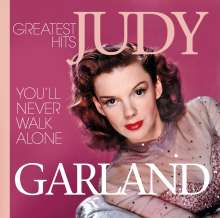 Judy Garland: You Never Walk Alone: Greatest Hits, 2 CDs
