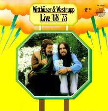 Witthüser & Westrupp: Live 1968 - 1973, 2 LPs