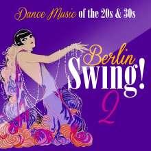 Berlin Swing! 2: Dance Music Of The 20s & 30s, CD