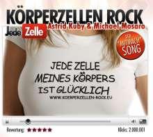 Astrid Kuby & Michael Mosaro: Körperzellen-Rock, Maxi-CD