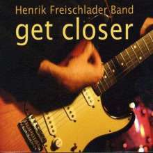 Henrik Freischlader: Get Closer, CD