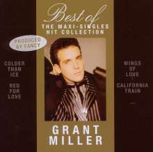 Grant Miller: Best Of: The Maxi-Singles Hit Coll., CD