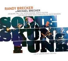 Brecker Brothers: Some Skunk Funk: Live In Leverkusen 2003, CD
