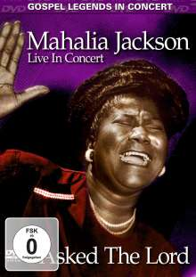 Mahalia Jackson: I Asked The Lord - Live In Concert, 1 DVD und 1 CD