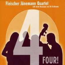 Fleischer Jünemann Quartet: Four!, CD