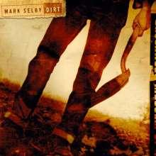 Mark Otis Selby: Dirt, CD