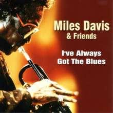 Miles Davis (1926-1991): I've Always Got The Blues, CD