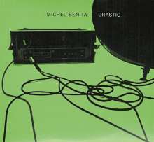 Michel Benita (geb. 1954): Drastic, CD
